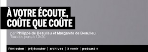 a_votre_ecoute_coute_que_coute