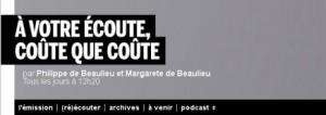 a_votre_ecoute_coute_que_coute