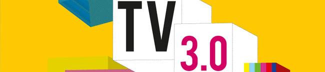 TV 3.0 // 14 & 15 novembre 2013